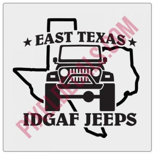 East Texas IDGAF Jps Decal