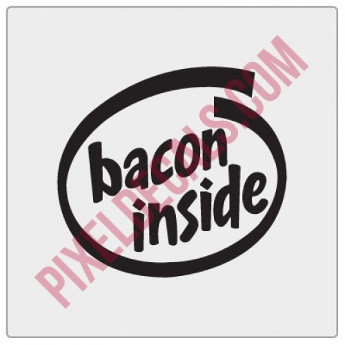 Bacon Inside Decal