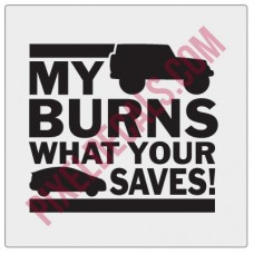 My Jp Burns What Your Hybrid Saves! Decal