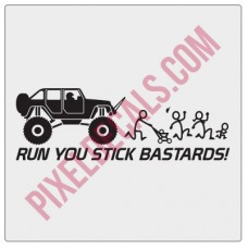 Run You Stick Bastards! Monster 4Door JK Decal