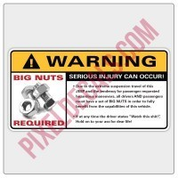 Warning - Big Nuts Required Decal