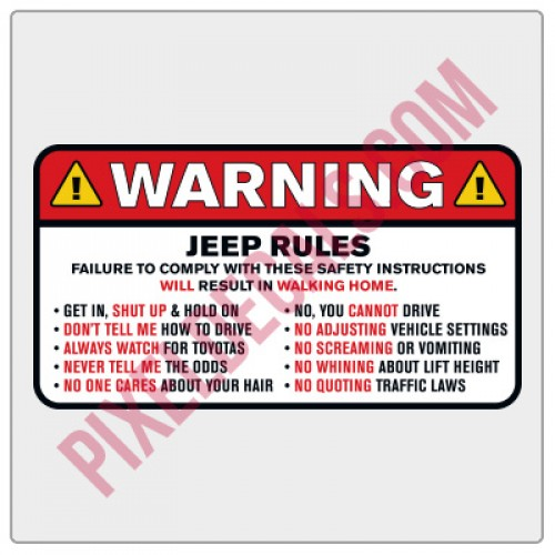 Warning - Jp Rules Decal